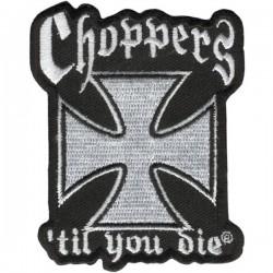 PARCHE CHOPPERS TIL YOU DIE 7.6cm